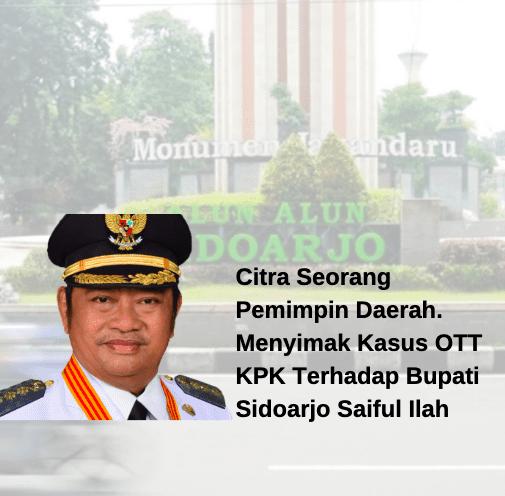 Bupati Sidoarjo Saiful Ilah